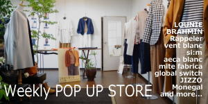 Weekly POP UP STORE 2020AW